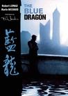 Blue Dragon /tp by Robert Lepage