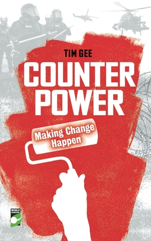 Counterpower: Making Change Happen