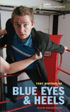 Blue Eyes and Heels by Toby Whithouse