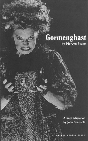 Gormenghast: Adapted from Mervyn Peake's Trilogy of Novels