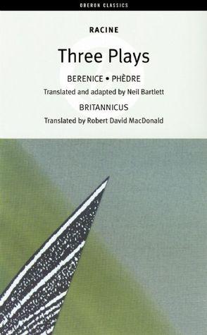 Berenice / Phèdre / Britannicus