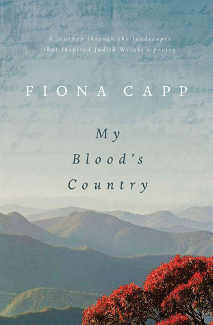 My Blood's Country: A Journey Through the Landscap...