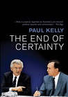 The End of Certainty by Paul   Kelly