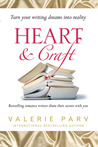 Heart & Craft: Bestselling Romance Writers Share their Secrets with You