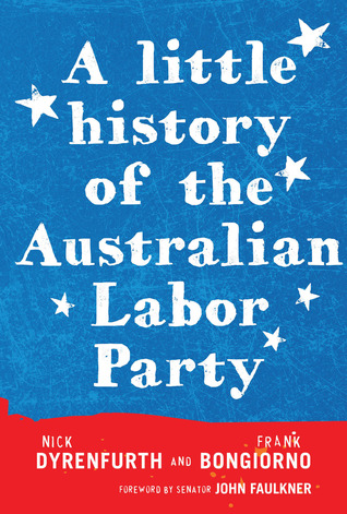 A Little History of the Australian Labor...