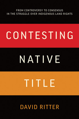 Contesting Native Title by David Ritter