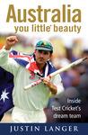 Australia You Little* Beauty: Inside Test Cricket's Dream Team