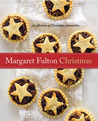 Margaret Fulton Christmas: A Collection Of Christmas Favourites