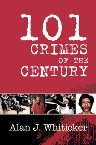 101 Crimes of the Century