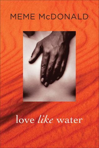 Love Like Water by Meme McDonald