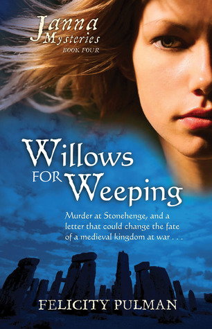 Willows For Weeping(The Janna Mysteries 4)