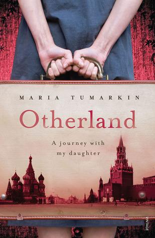 Otherland by Maria Tumarkin
