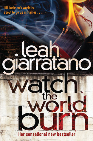 Watch The World Burn (Detective Jill Jackson, #4)