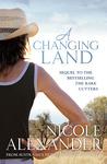 A Changing Land (Gordon, #2)