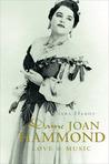 Dame Joan Hammond: Love and Music