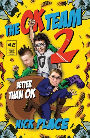 The OK Team 2: Better Than OK