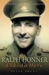 Ralph Honner: Kokoda Hero