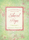 Shared Hope: Inspiration for a Woman's Soul