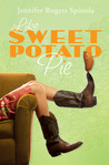 Like Sweet Potato Pie by Jennifer Rogers Spinola