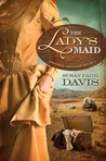 The Lady's Maid (Prairie Dreams, #1)