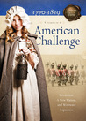 American Challenge: Revolution, A New Nation, and Westward Expansion (Sisters in Time, #5-8)