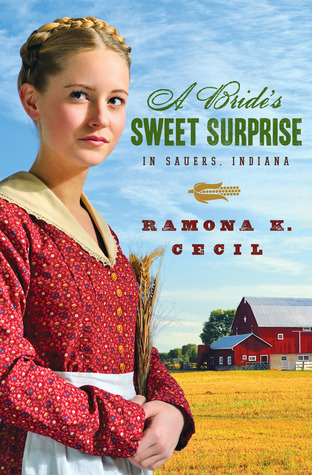A Bride's Sweet Surprise in Sauers, Indiana by Ramona K. Cecil