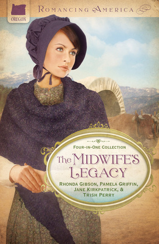 The Midwife's Legacy by Rhonda Gibson