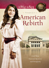 American Rebirth: Civil War, National Recovery, and Prosperity (Sisters in Time, #13-16)