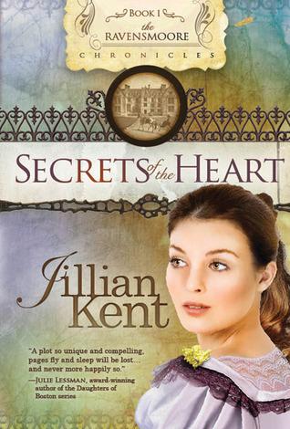 Secrets of the Heart (The Ravensmoore Chronicles #1)