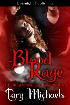 Blood Rage (The Dream-Walker War, #1)