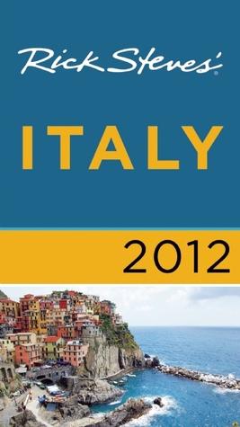 Rick Steves' Italy 2012 por Rick Steves
