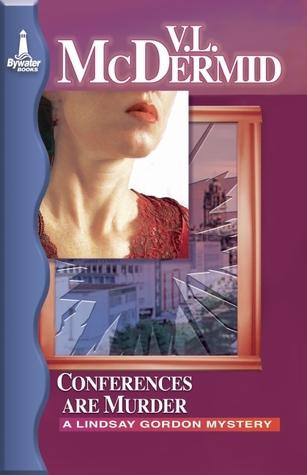 Conferences Are Murder (Lindsay Gordon, #4)