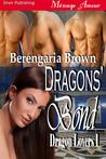 Dragons' Bond (Dragon Lovers #1)