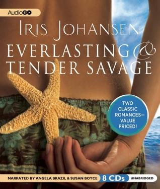 Everlasting / Tender Savage
