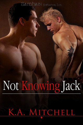 Not Knowing Jack by K.A. Mitchell