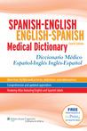Spanish-English English-Spanish Medical Dictionary: Diccionario Médico Español-Inglés Inglés-Español