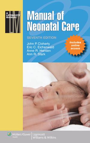 manual of neonatal care lippincott manual series by john p cloherty rh goodreads com manual of neonatal care amazon manual of neonatal care pdf download