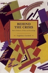 Behind the Crisis: Marx's Dialectic of Value and Knowledge