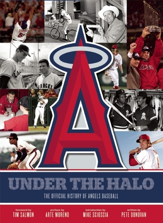 the-official-history-of-the-los-angeles-angels-of-anaheim