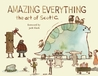 Amazing Everything: The Art of Scott C.