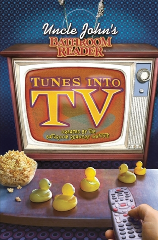 television essays humor trivia shelf uncle john s bathroom reader tunes into tv