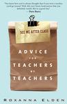 See Me After Class by Roxanna Elden