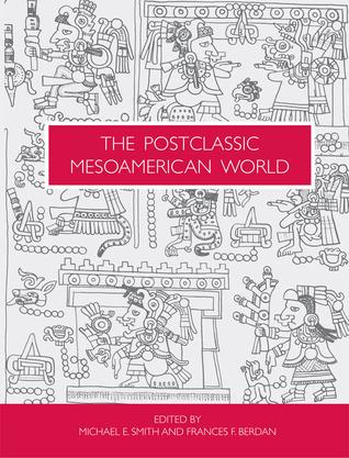 the-postclassic-mesoamerican-world