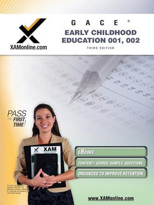GACE Early Childhood Education 001, 002 Teacher Certification Test Prep Study Guide