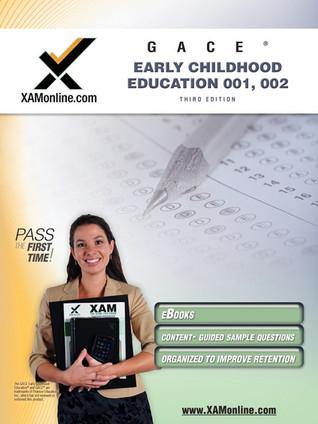 gace early childhood education 001 002 teacher certification test rh goodreads com gace test prep early childhood education gace early childhood special education study guide