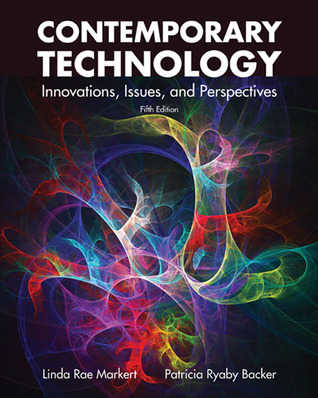 Contemporary Technology: Innovations, Issues and Perspectives