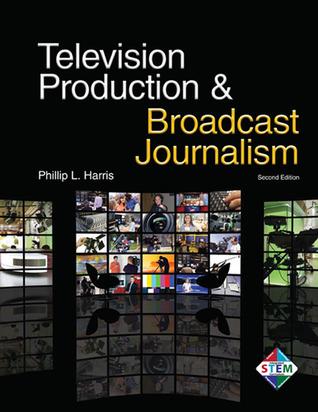 Television Production Broadcast Journalism