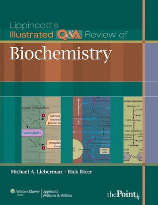 Lippincott's Illustrated Q Review of Biochemistry