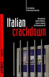 Italian Crackdown by Carlo Gubitosa