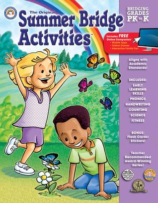 Summer Bridge Activities®: Bridging Grades Prekindergarten to Kindergarten